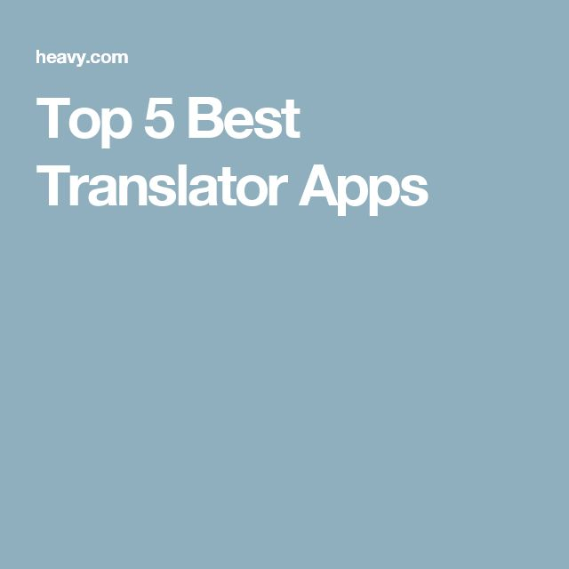 Top 5 Best Translator Apps