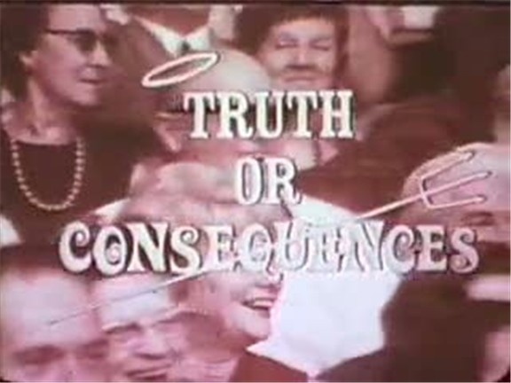 truth or consequences girls A description of tropes appearing in truth or consequences game show that originally aired in 1940 as an nbc radio program with its creator, ralph edwards.