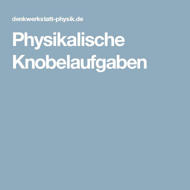 Physikalische Knobelaufgaben
