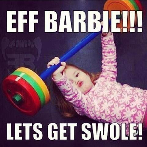 Let's get swole :-) Barbie
