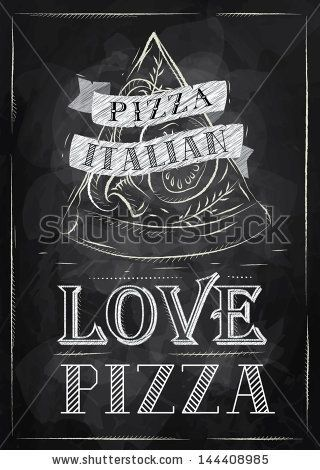 Poster with pizza and a slice of pizza with the inscription Italian pizza, love pizza stylized drawing with chalk on the blackboard by anna4...