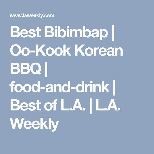 Best Bibimbap | Oo-Kook Korean BBQ | food-and-drink | Best of L.A. | L.A. Weekly