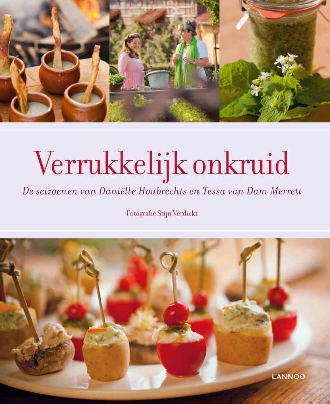 Verrukkelijk onkruid: Daniëlle Houbrechts en Tessa Van Dam Merrett