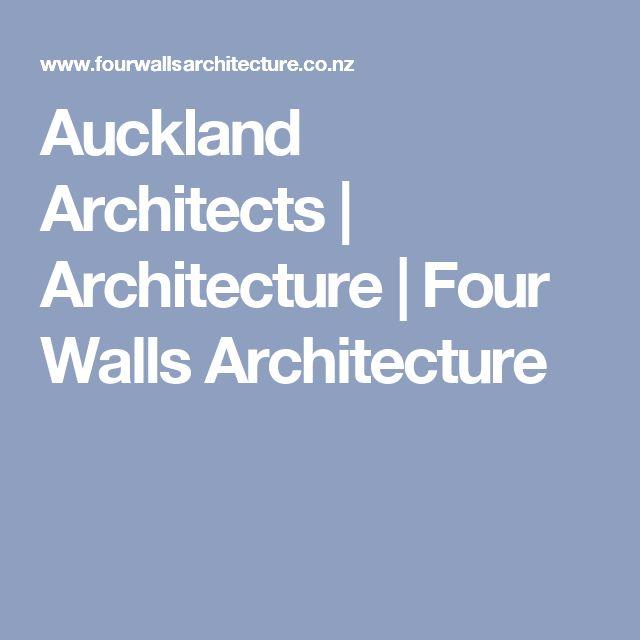 Auckland Architects   Architecture   Four Walls Architecture