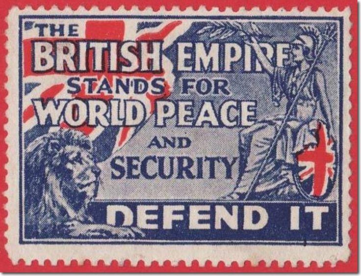 """Selo britânico de 1914 que diz: """"O Império Britânico representa a paz e a segurança mundial. Defenda-o"""". O povo Britânico desconhece a violência do colonialismo, sequer ensinado nas escolas inglesas. Uma pesquisa realizada pela YouGov, empresa internacional líder de pesquisa de mercado, e divulgada em janeiro de 2016, revelou que 44% dos britânicos estavam orgulhosos da história do colonialismo britânico, enquanto 21% lamentavam-na e 23% não tinham qualquer opinião."""