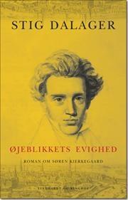 Øjeblikkets evighed-roman om Søren Kierkegaard af Stig Dalager, ISBN 9788711387108