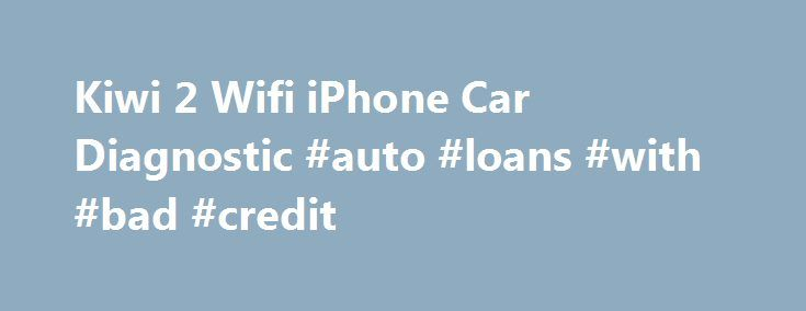 Kiwi 2 Wifi iPhone Car Diagnostic #auto #loans #with #bad #credit http://nigeria.remmont.com/kiwi-2-wifi-iphone-car-diagnostic-auto-loans-with-bad-credit/  #auto diagnostic # n/a Rosetta Stone For Your Car! Gather and monitor endless amounts of vehicle data Works with multiple apps available for your iDevice Amazingly simple to connect and use Kiwi 2 Wifi is a plug and play automotive tool for everyone from the automotively challenged, the Uber tuner, the statistics junkie, and those of us…
