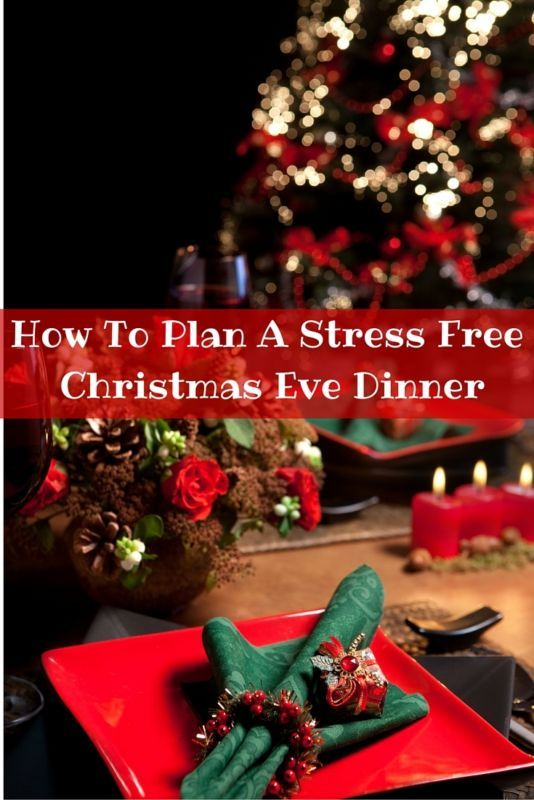 Doing all of these! How To Plan A Stress Free Christmas Eve Dinner. AD