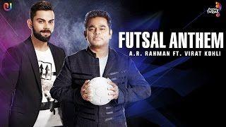 Watch #Video Premier Futsal Anthem - #ViratKohli and #ARRahman track is…