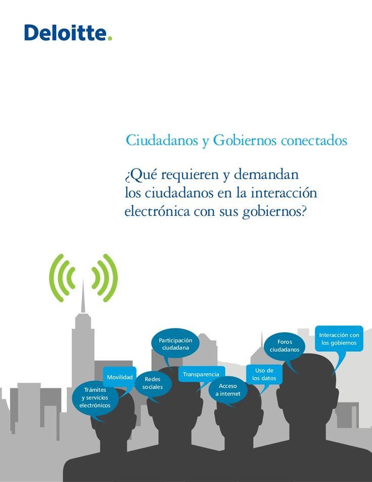 ciudadanos-y-gobiernos-conectados by Deloitte México via Slideshare