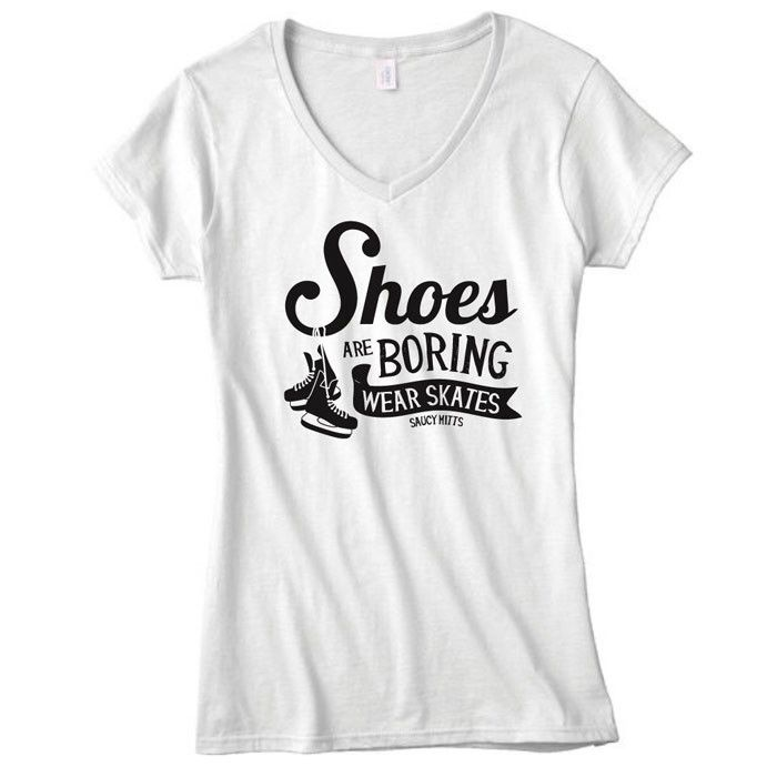 Why wear shoes? Hockey skates are all you really need. This hockey shirt would make a great hockey gift for any hockey fanatic (or a gift for yourself). • Available in Ladies V-Neck and Unisex Crew Ne