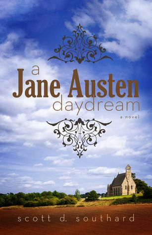 A Jane Austen Daydream by Scott D. Southard - This book will be in the Hagerstown Library catalog soon.  An interesting take on the life and love of Jane Austen.  A fictional account that reads both like a biography and a Jane Austen novel.