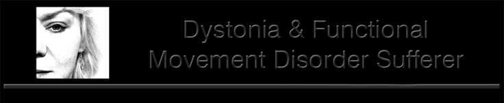 Dystonia And Functional Movement Disorder Sufferer