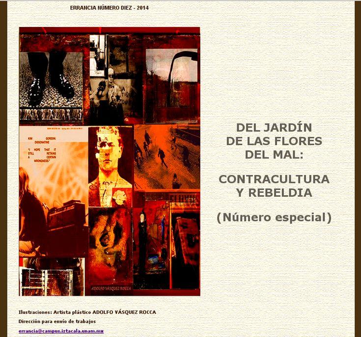 ERRANCIA Revista de Psicoanálisis UNAM Nº 10 CONTRACULTURA Y REBELDÍA Dr. Adolfo Vásquez Rocca