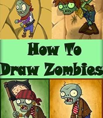 How To Draw Zombies: Zombies Drawing For Beginners (Zombies Book) PDF
