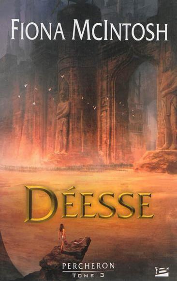 Déesse, Percheron (tome 3) de Fiona McIntosh