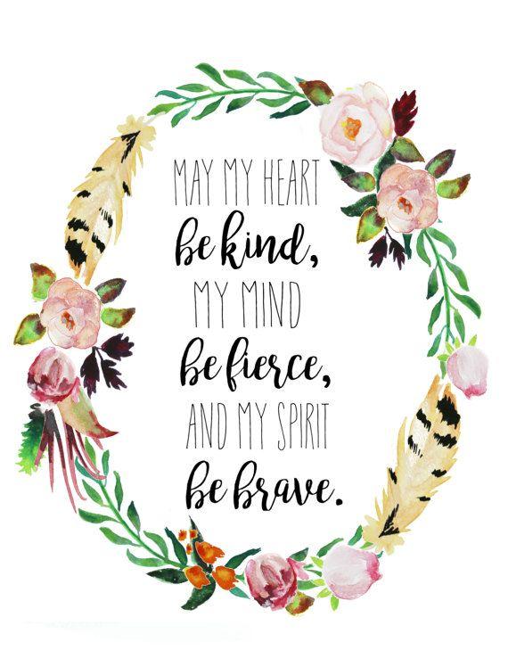 Kind Heart, Fierce Mind, Brave Spirit Tribal Native Feather Flower Wreath Nursery Printable Girl Wall Decor Room Art Motivation Inspiration