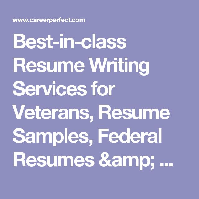 Best-in-class Resume Writing Services for Veterans, Resume Samples, Federal Resumes & Narrative Statements | Military.com