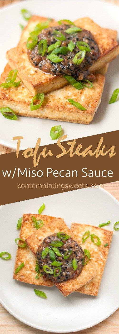 Tofu steaks with miso pecan sauce (vegan+GF)
