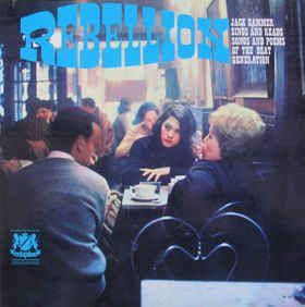 Jack Hammer - Rebellion - Jack Hammer Sings And Reads Songs And Poems Of The Beat Generation (Vinyl, LP) at Discogs