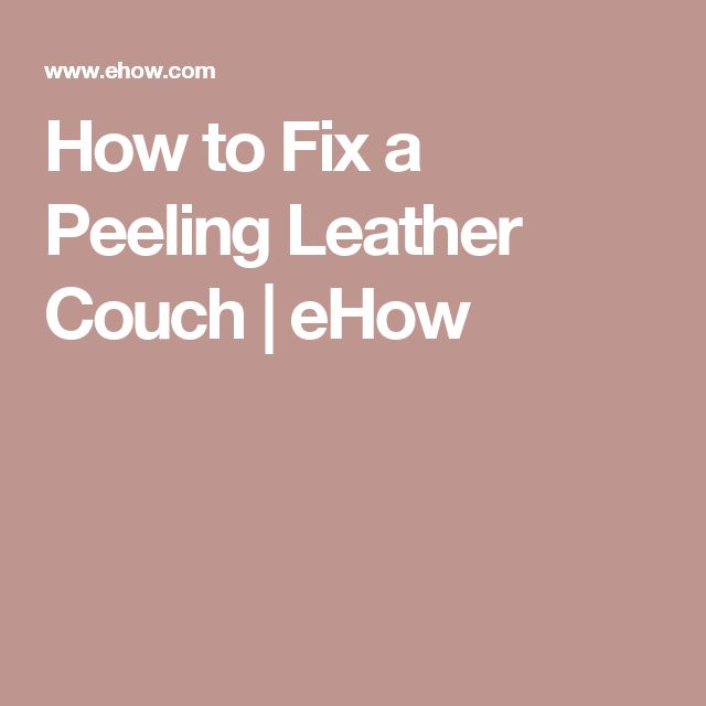 25+ best Repair Leather Couches ideas on Pinterest : Leather repair, Leather couch repair and ...