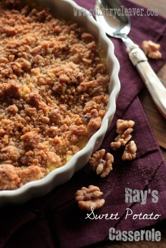 Ray's Famous Sweet Potato Casserole + 102 Other Perfect Thanksgiving recipes you have to try!