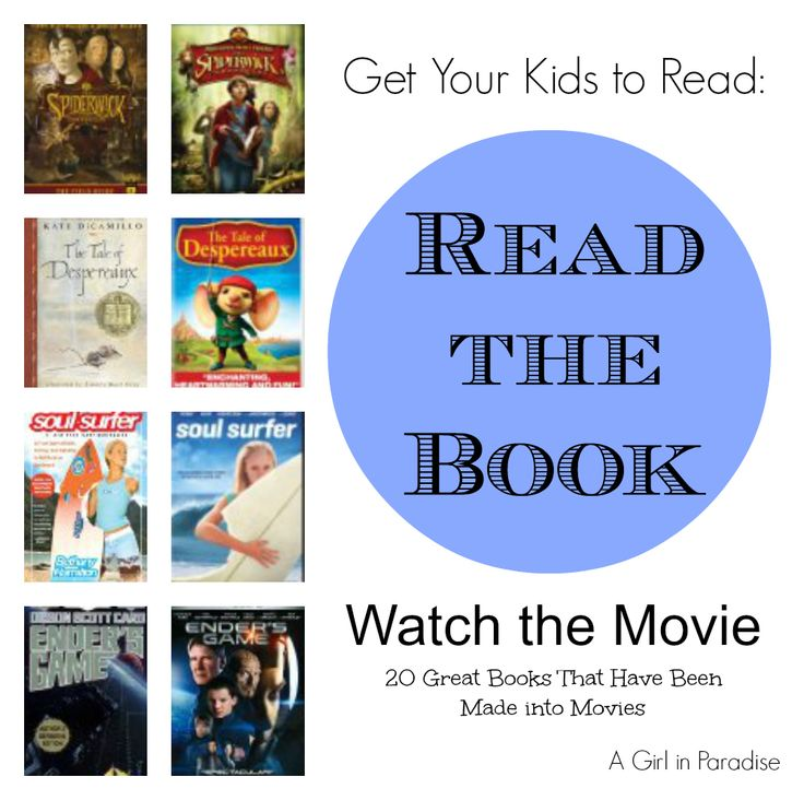 Get Your Kids to Read: Read the Book, Watch the Movie