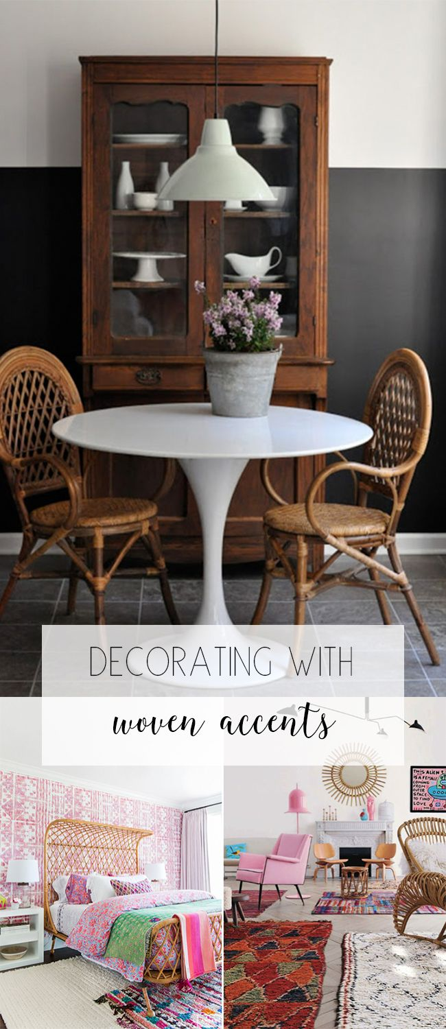 Find out how to decorate with woven accents, no matter what your style is!