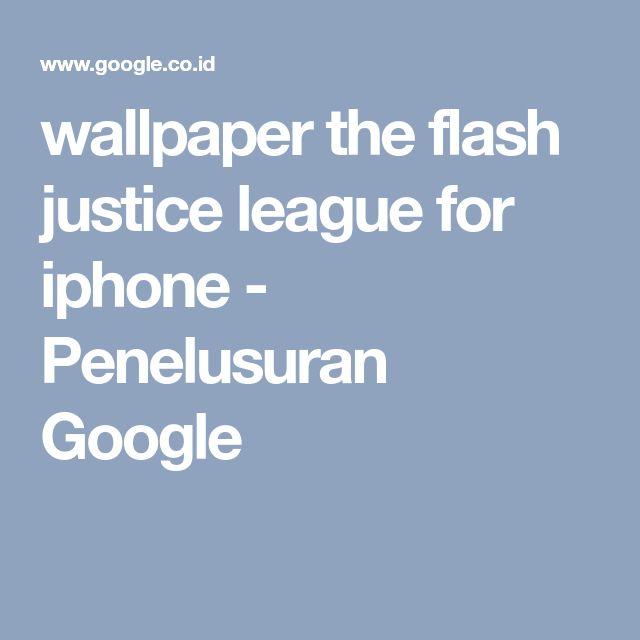 wallpaper the flash justice league for iphone - Penelusuran Google