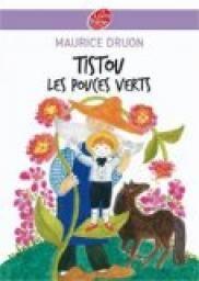 Critiques, citations, extraits de Tistou les pouces verts de Maurice Druon. Tistou les pouces verts est un livre que j'ai lu enfant et dont j'ai g...