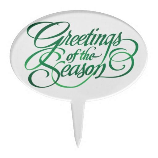 Greetings for the Season - Green Cake Topper.   Background can be changed to any colour you like.