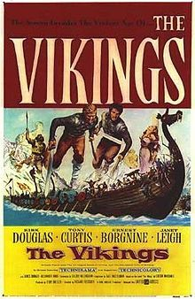 The Vikings (1958 film) - directed by Richard Fleischer with Kirk Douglas, Tony Curtis, Janet leigh, Ernest Bognine etc.