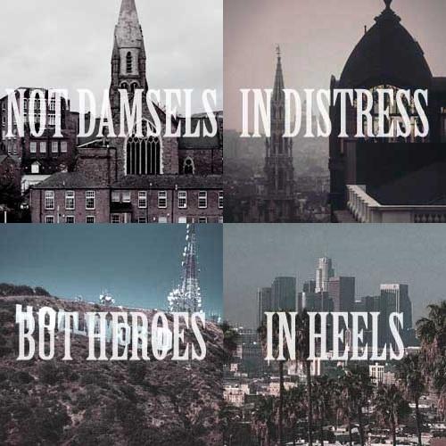 Shadowhunter females - not damsels in distress but heroes in heels.