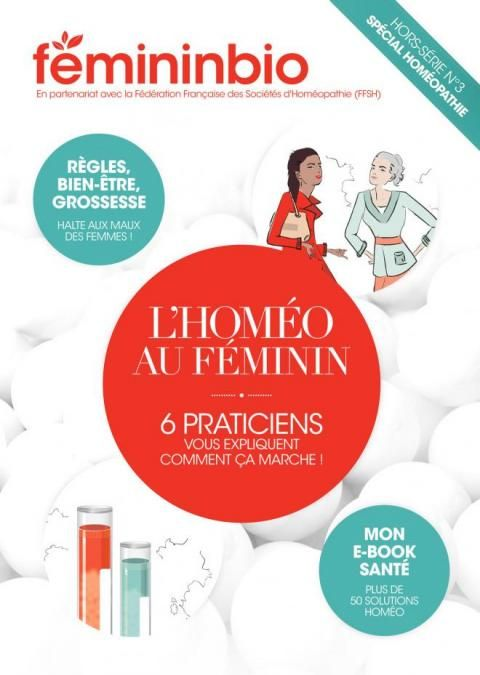 """Hors-série spécial """"Homéopathie au Féminin"""""""