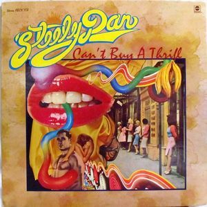 Steely Dan - Can't Buy A Thrill (Vinyl, LP, Album) at Discogs