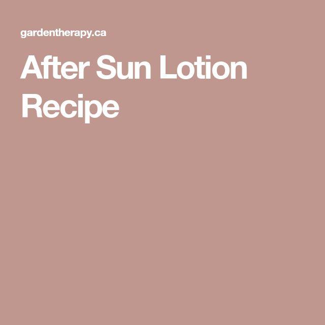 After Sun Lotion Recipe