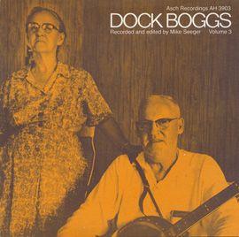 Smithsonian Folkways - Dock Boggs, Vol. 3 - Dock Boggs