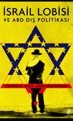 http://www.kitapgalerisi.com/israil-Lobisi-ve-ABD-Dis-Politikasi_173524.html?search=9786054909049#0