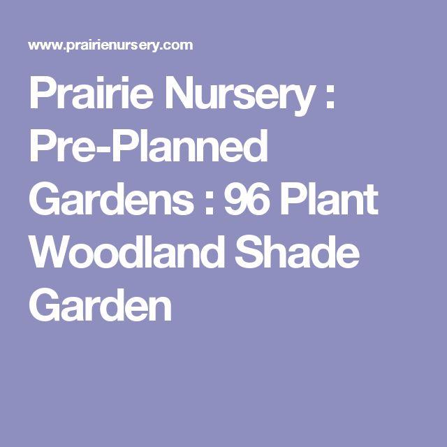 17 best ideas about woodland garden on pinterest forest for Pre planned garden designs