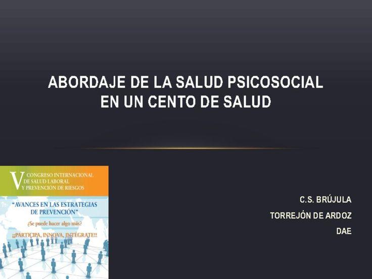ABORDAJE DE LA SALUD PSICOSOCIAL EN UN CENTRO DE SALUD por C.S. BRÚJULA