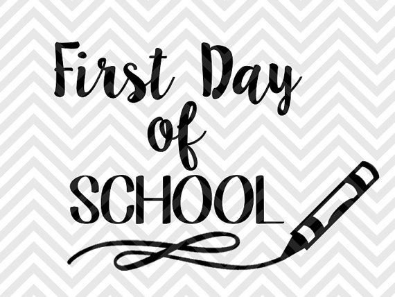 First Day Of School Crayon SVG File