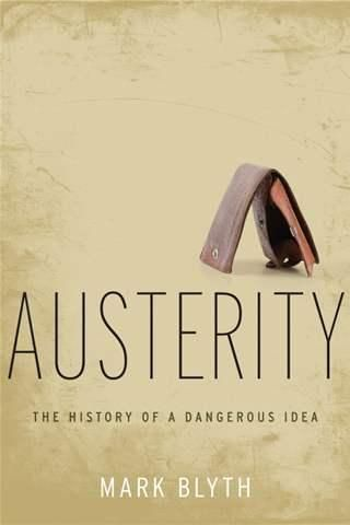 Book Review: Austerity: The History of a Dangerous Idea | LSE Review of Books