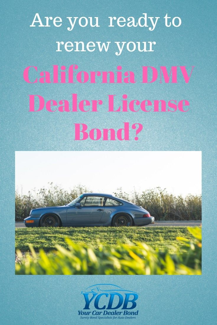 Auto Dealer Bond And Insurance Services Of California Bond