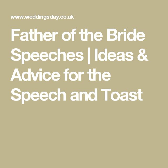 Father of the Bride Speeches | Ideas & Advice for the Speech and Toast