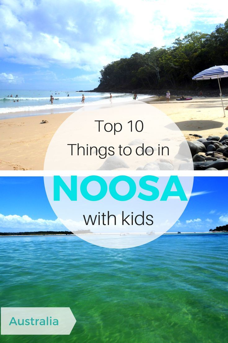 Noosa, Queensland Australia | Top things to do in Noosa with kids | Where to stay in Noosa | Noosa Hotels with Kids