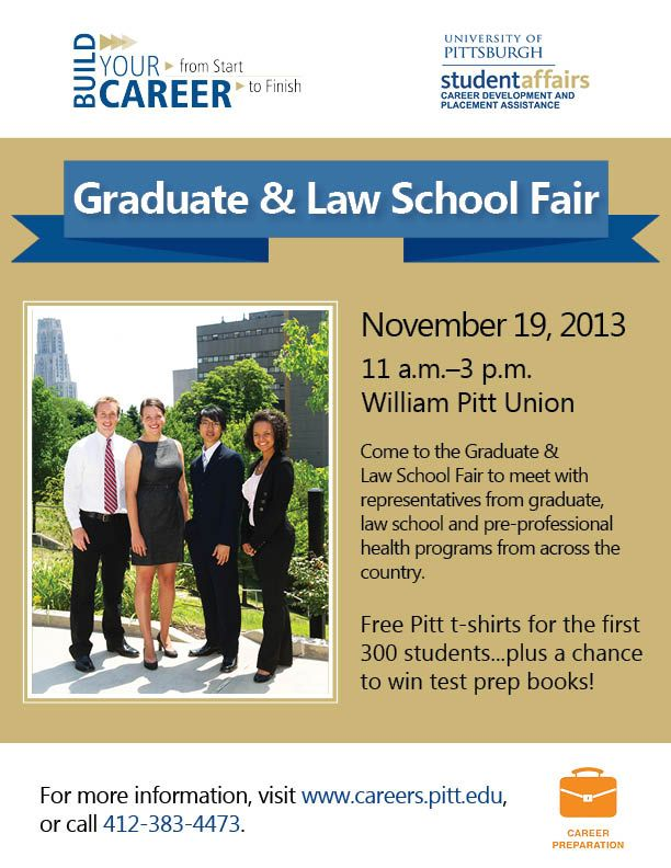 Thursday, September 27 WPU Main Floor, 10 A. Over 100 Graduate And Law  Schools Will Be Represented To Discuss Continuing Education Opportunities  At Their ...