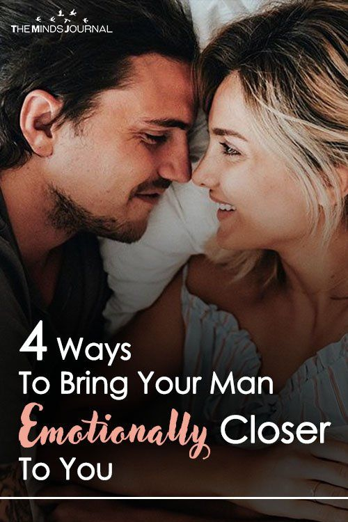 How to bring a man closer to you