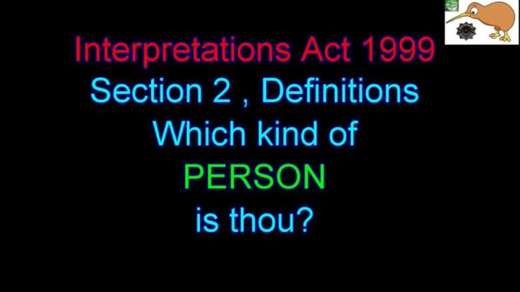 PINAC NZ - Meanings of Words - Interpretations Act 1999 - Section 2 - De...