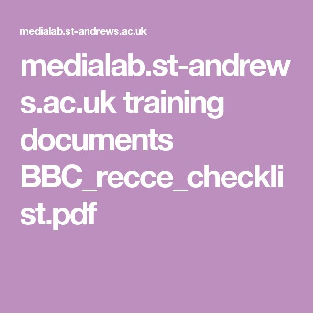medialab.st-andrews.ac.uk training documents BBC_recce_checklist.pdf