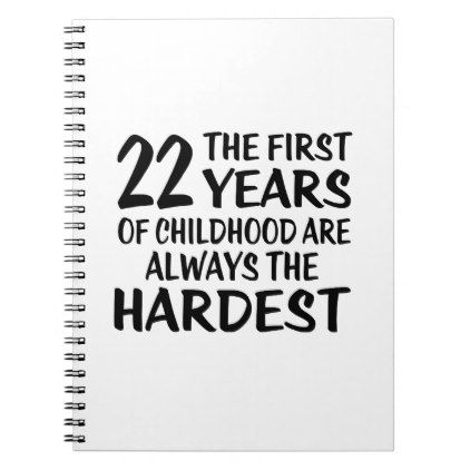 #22 The First  Years Birthday Designs Spiral Notebook - #giftidea #gift #present #idea #number #22 #twenty-two #twentytwo #twentysecond #bday #birthday #22ndbirthday #party #anniversary #22nd